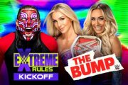 WWE's The Bump, Kickoff Show and more slated for WWE Extreme Rules Sunday